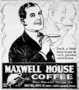 Maxwell_house_coffee_newspaper_ad_1921